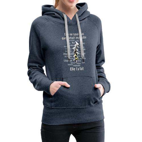 Impossible et fait Femme brèche Fond Sombre - Sweat-shirt à capuche Premium pour femmes