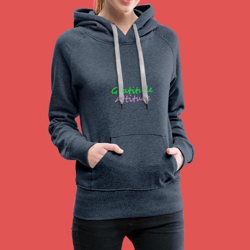 Gratitude - Sudadera con capucha premium para mujer