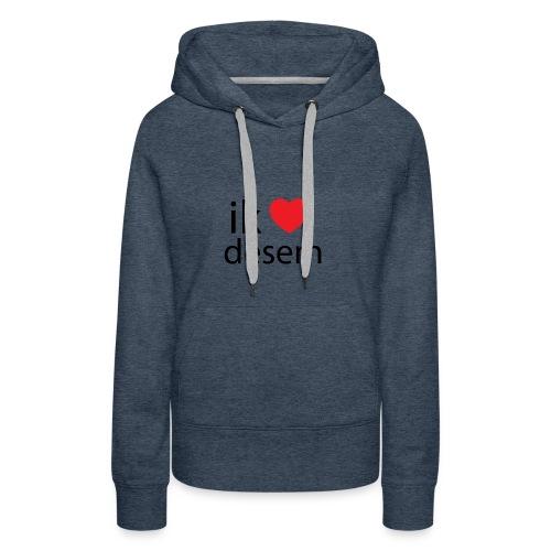 ik houd van desem - Vrouwen Premium hoodie