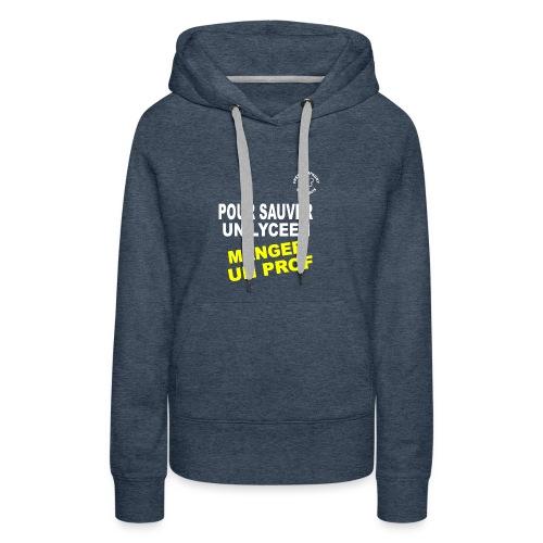 Save Lyceen - Sweat-shirt à capuche Premium pour femmes