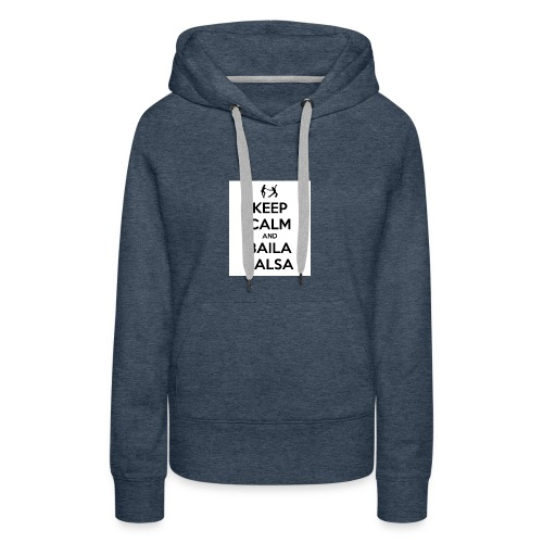 keep-calm-and-baila-salsa-41 - Felpa con cappuccio premium da donna
