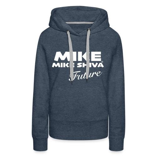 MIKE SHIVA - Frauen Premium Hoodie
