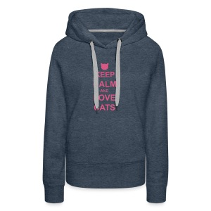 Keep Calm and Love Cats - Pink - Women's Premium Hoodie