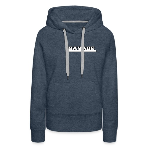 Savage Design - Women's Premium Hoodie