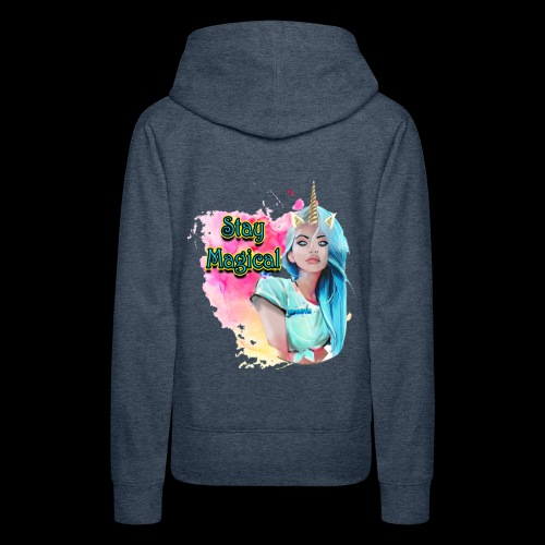 STAY MAGICAL mYUNIQUE - Frauen Premium Hoodie