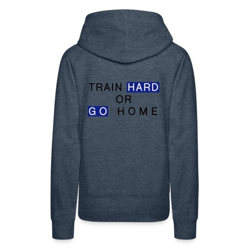 Train Hard - Frauen Premium Hoodie