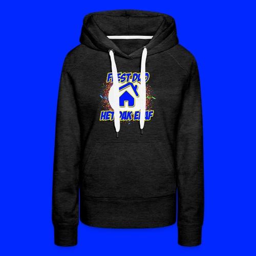 Feest Duo Het Dak Eraf - Vrouwen Premium hoodie