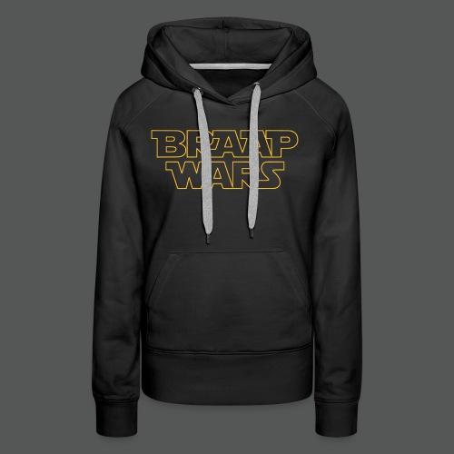 BRAAP WARS Front - Frauen Premium Hoodie