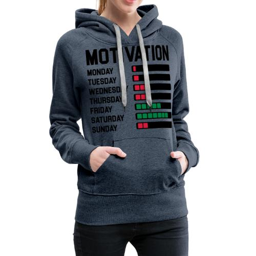 Wochen Motivation - Frauen Premium Hoodie