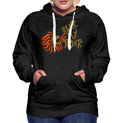 hearmyroar - Vrouwen Premium hoodie