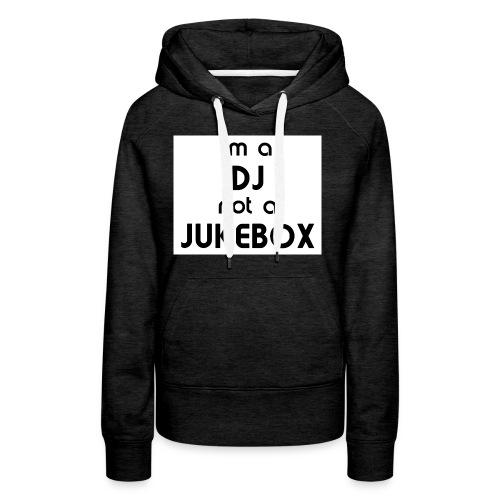 dj_jukebox - Premium hettegenser for kvinner