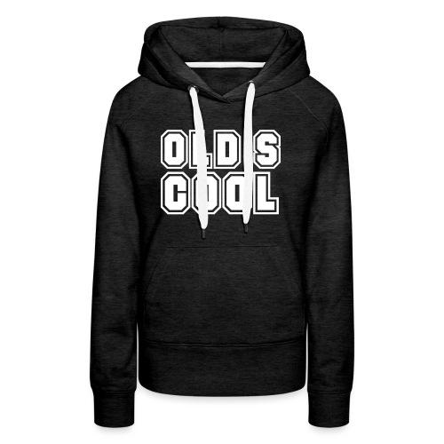 vieux est cool - Sweat-shirt à capuche Premium pour femmes