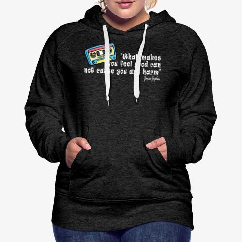 Frases celebres 02 - Sudadera con capucha premium para mujer