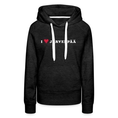 I LOVE JARVENPAA - Naisten premium-huppari