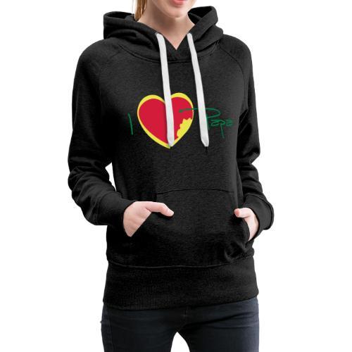 I love papa rastafari - Sweat-shirt à capuche Premium pour femmes