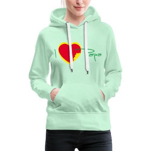 I love papa - Rasta Vert Jaune Rouge - Sweat-shirt à capuche Premium pour femmes