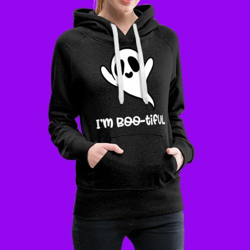 I'm boo-tiful (gefüllte Buchstaben) - Frauen Premium Hoodie