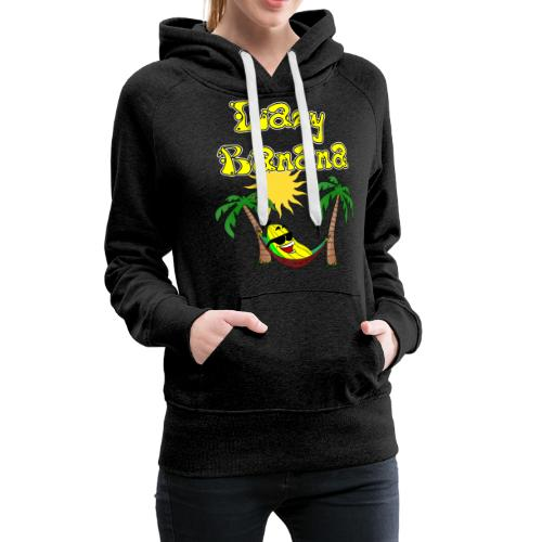 Who is as chilly as the Lazy Banana - Women's Premium Hoodie