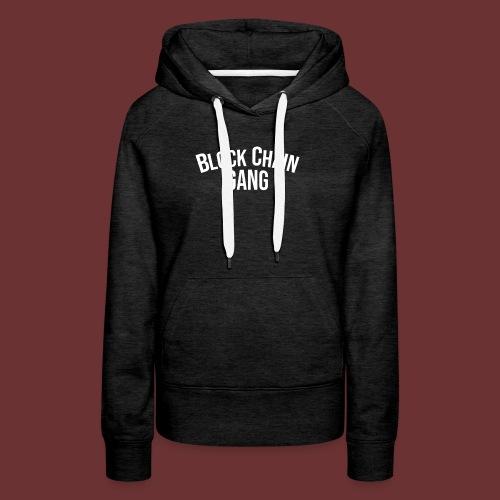 Block Chain Gang - Frauen Premium Hoodie