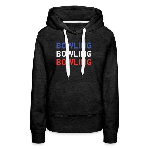 Bowling Bleu Blanc Rouge - Sweat-shirt à capuche Premium pour femmes