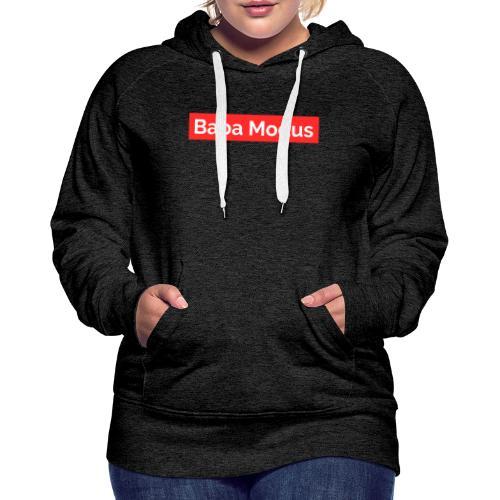 Baba Modus - Frauen Premium Hoodie