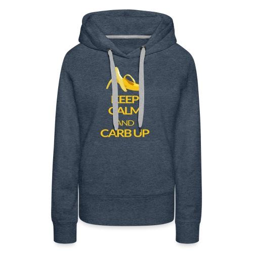 KEEP CALM and CARB UP - Frauen Premium Hoodie