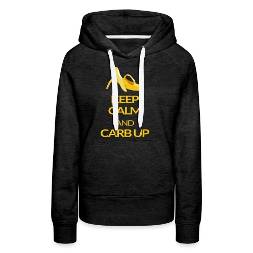 KEEP CALM and CARB UP - Frauen Premium Hoodie