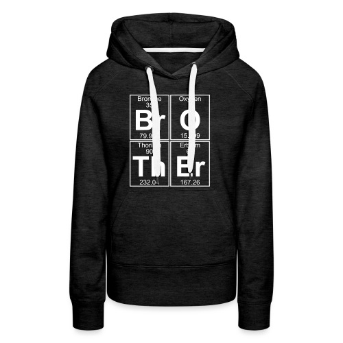 Br-O-Th-Er (brother) - Full - Women's Premium Hoodie