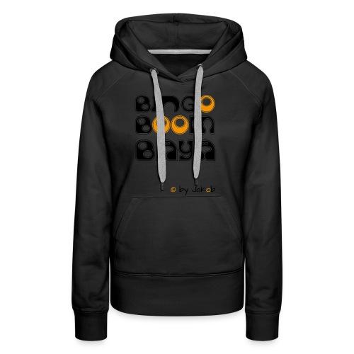 Bingoboombaya - Frauen Premium Hoodie