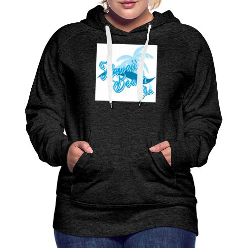 Hawaii Beach Club - Women's Premium Hoodie