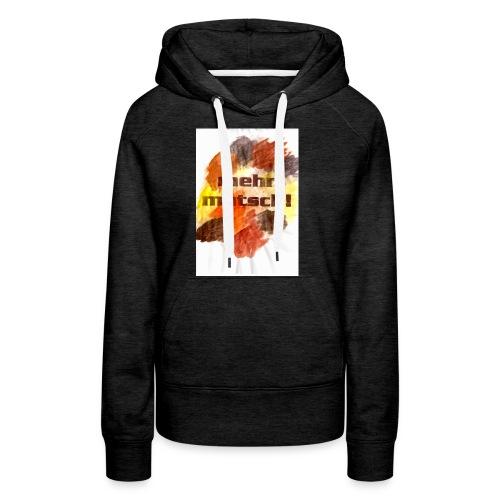 mehr matsch! Kinder-Shirt - Frauen Premium Hoodie