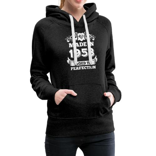 60th Birthday gift Made in 1958 Aged to Perfection - Women's Premium Hoodie