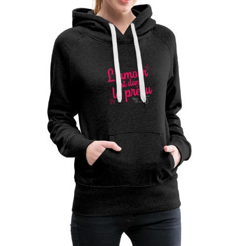 L'amour est dans le préau (lettrage rose et blanc) - Sweat-shirt à capuche Premium pour femmes