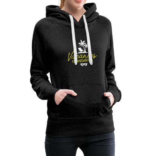 Vacances glandantes 2 - Sweat-shirt à capuche Premium pour femmes