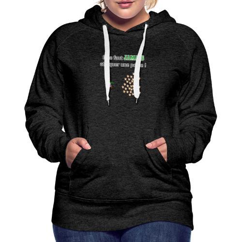 Il ne faut jamais attaquer les poules ! - Sweat-shirt à capuche Premium pour femmes
