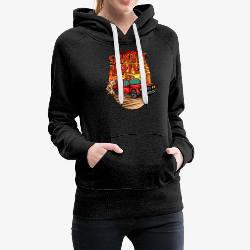 Sunset Drive - Sweat-shirt à capuche Premium pour femmes