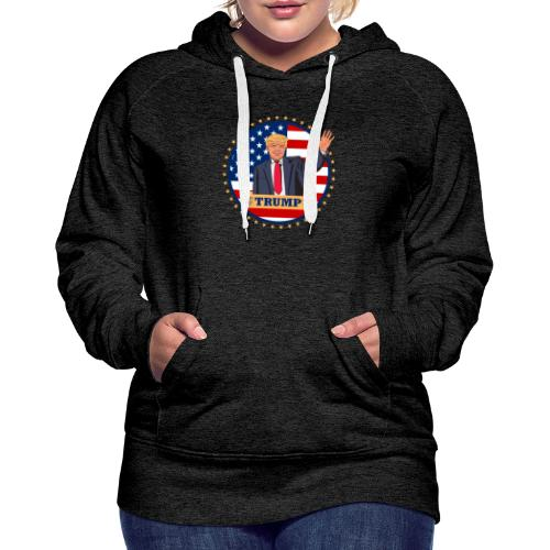 Trump - Frauen Premium Hoodie