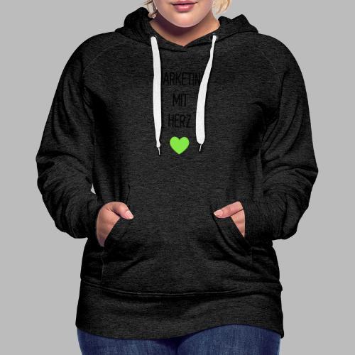 Marketing mit Herz - Frauen Premium Hoodie