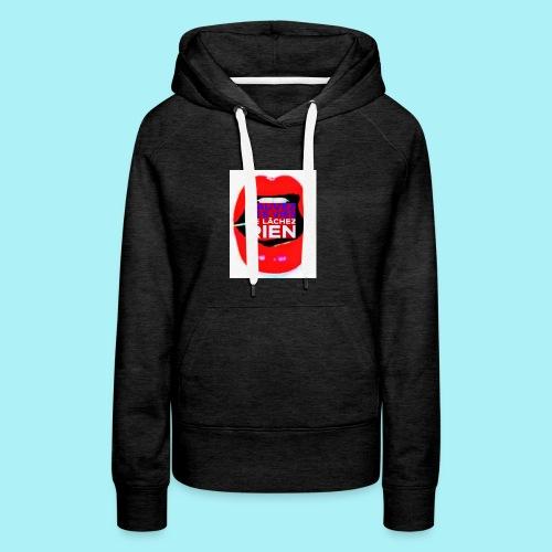 Bouche sauvez des vie, Ne lachez rien - Sweat-shirt à capuche Premium pour femmes
