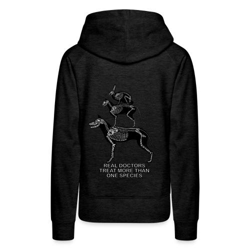 Echte artsen ... huisdieren - Vrouwen Premium hoodie