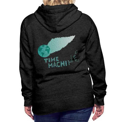 Time Machine - Frauen Premium Hoodie
