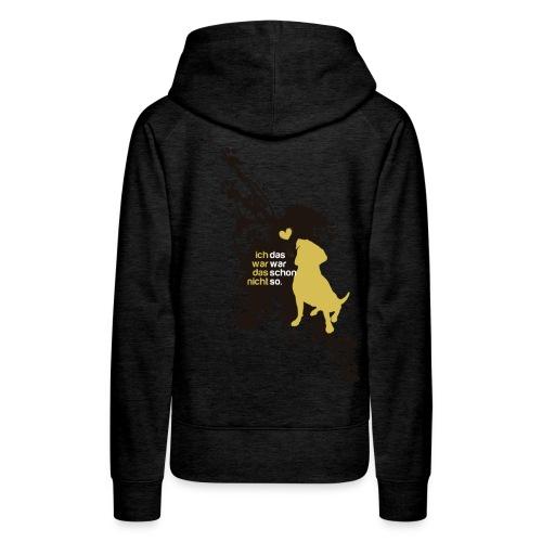 Schmutzhund - Frauen Premium Hoodie