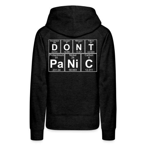D-O-N-T Pa-Ni-C (don't Panic) - Women's Premium Hoodie