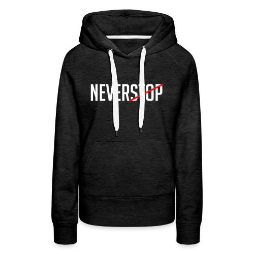 Neverstop - Vrouwen Premium hoodie