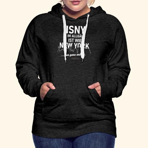 Isny im Allgäu ✨ist wie New York 🌁🗽 - Frauen Premium Hoodie
