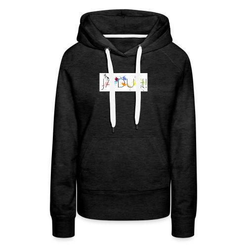Ja Duh! Merchandise Mula B Meesterplusser - Vrouwen Premium hoodie