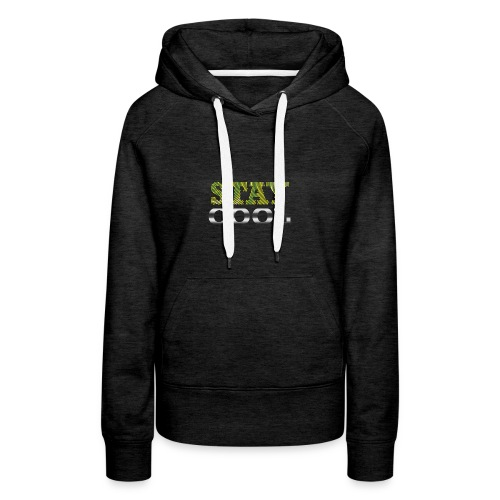 STAY COOL tshirt - Women's Premium Hoodie
