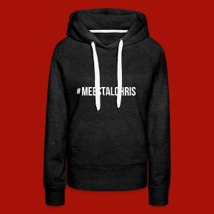MeestalChris shirt - Vrouwen Premium hoodie