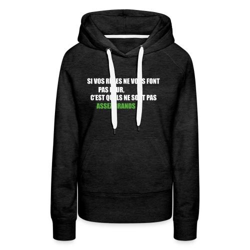 Rêvez grand! - Sweat-shirt à capuche Premium pour femmes