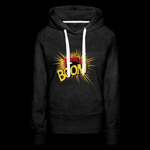 BOOM ! - Sweat-shirt à capuche Premium pour femmes
